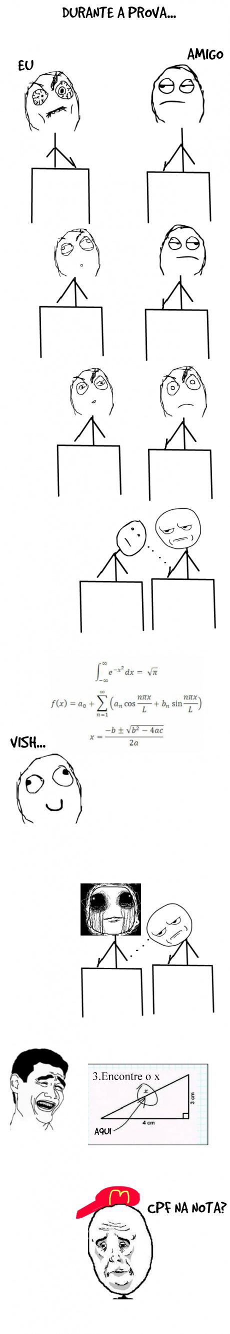 Durante a Prova...