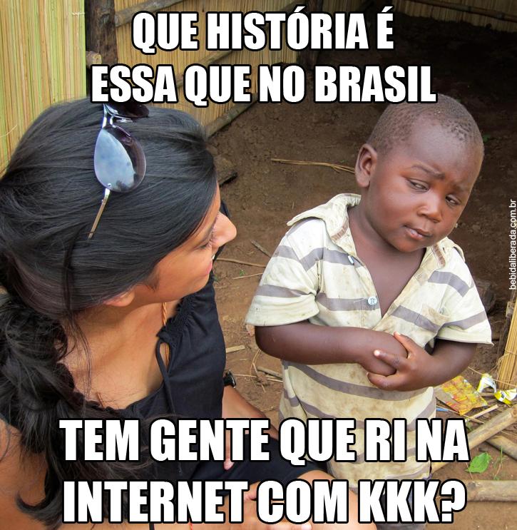 Como assim, no brasil